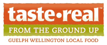 Taste•Real From the Ground Up - Guelph Wellington Local Food